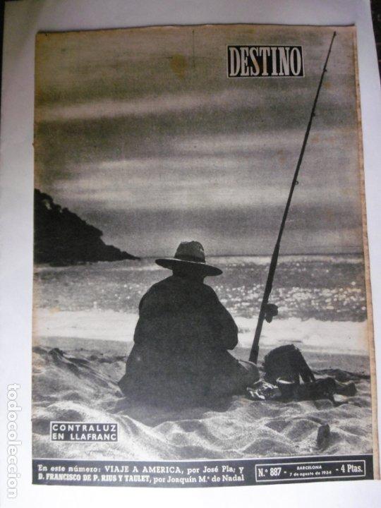 REVISTA DESTINO - Nº 887 - 1954 - CONTRALUZ EN LLAFRANC - VIAJE A AMERICA (Coleccionismo - Revistas y Periódicos Modernos (a partir de 1.940) - Revista Destino)