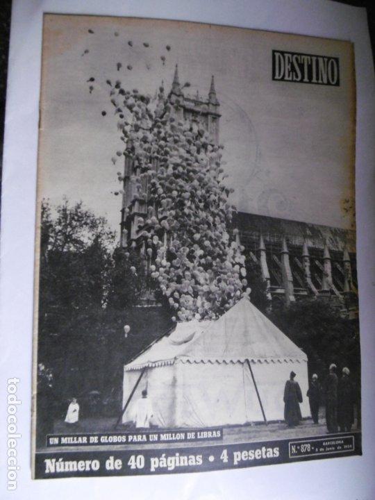 Coleccionismo de Revista Destino: REVISTA DESTINO - 1954 - 25 REVISTAS DIFERENTES DEL AÑO 1954 - Foto 7 - 178786562