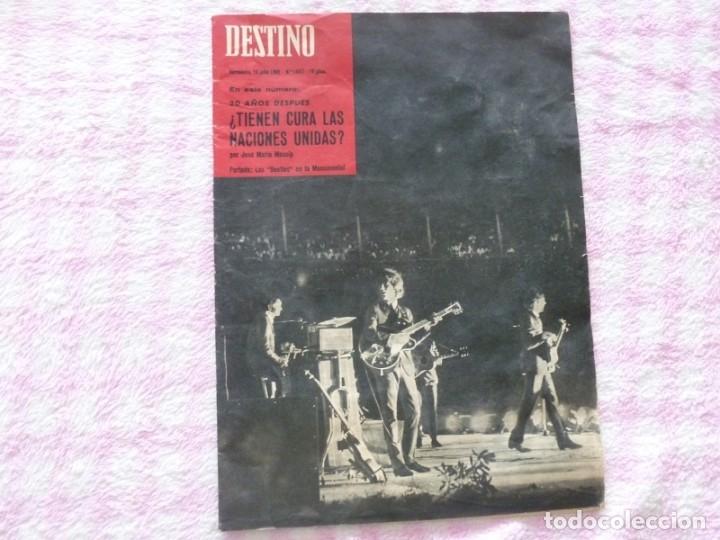 THE BEATLES BARCELONA REVISTA DESTINO JULIO DE 1965 EXCELENTE (Coleccionismo - Revistas y Periódicos Modernos (a partir de 1.940) - Revista Destino)