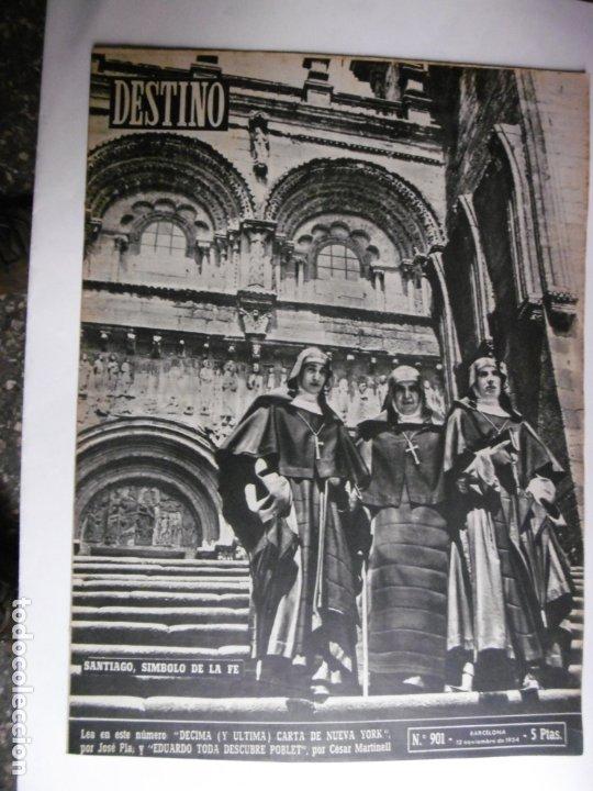 REVISTA DESTINO - Nº 901 - 1954 - SANTIAGO, SIMBOLO DE LA FE (Coleccionismo - Revistas y Periódicos Modernos (a partir de 1.940) - Revista Destino)