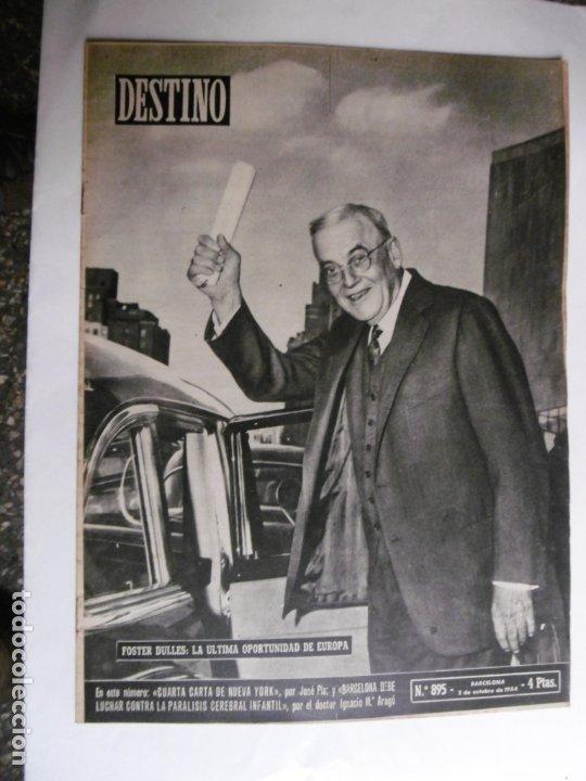REVISTA DESTINO - Nº 895 - 1954 - FOSTER DULLES - LA ULTIMA OPORTUNIDAD DE EUROPA (Coleccionismo - Revistas y Periódicos Modernos (a partir de 1.940) - Revista Destino)