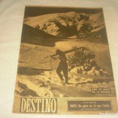 Coleccionismo de Revista Destino: DESTINO N. 652 . FEBRERO 1950. AÑO DE NIEVE EN LA MOLINA . HAITI UN GRITO EN EL MAR CARIBE.. Lote 182828975