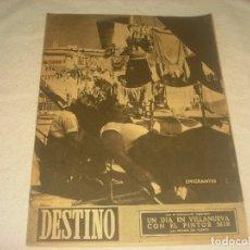 Coleccionismo de Revista Destino: DESTINO N. 671. JUNIO 1950. EMIGRANTES. UN DIA EN VILLANUEVA CON EL PINTOR MIR.. Lote 182829685