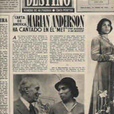 Coleccionismo de Revista Destino: AÑO 1955 CLAVE ASESINATO PRIM MARIAN ANDERSON AMICS CANIGO BCNA MONJAS OBRERAS OVNIS RETABLO VALLS. Lote 10917754