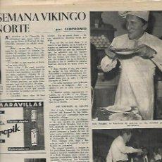 Coleccionismo de Revista Destino: AÑO 1958 FESTIVAL CINE SAN SEBASTIAN KIRK DOUGLAS VELA SAN JORGE AMETLLA MAR MALLORCA COCINA RURAL. Lote 11603891