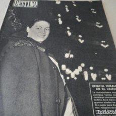 Coleccionismo de Revista Destino: REVISTA DESTINO Nº1069- 1958 RENATA TEBALDI,EN EL LICEO MADAMA BUTERFLY, VER FOTOS. Lote 192226791
