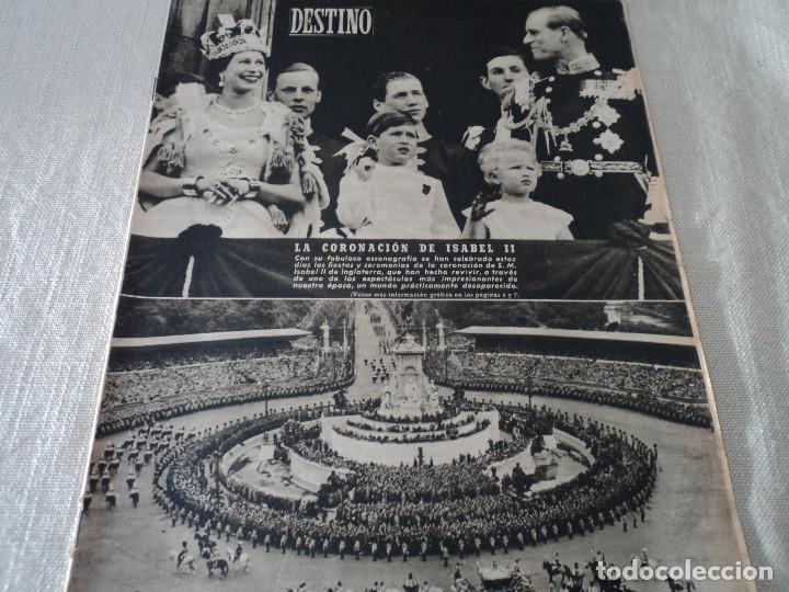 REVISTA DESTINO Nº826- 1953 CORONACION ISABEL II, VER FOTOS (Coleccionismo - Revistas y Periódicos Modernos (a partir de 1.940) - Revista Destino)