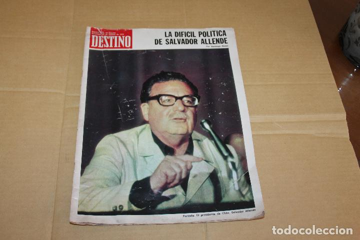 DESTINO Nº 830, LA DIFICIL POLÍTICA DE SALVADOR ALLENDE (Coleccionismo - Revistas y Periódicos Modernos (a partir de 1.940) - Revista Destino)