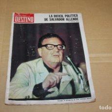 Coleccionismo de Revista Destino: DESTINO Nº 830, LA DIFICIL POLÍTICA DE SALVADOR ALLENDE. Lote 193408718