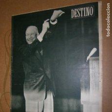 Coleccionismo de Revista Destino: DESTINO Nº 1005 AÑO 1956 LA HORA TRIUNFAL DE EISENHOWER. Lote 194711106