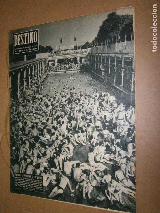 DESTINO Nº 989 AÑO 1956 FRANCIA LA PROCESION VA POR DENTRO (Coleccionismo - Revistas y Periódicos Modernos (a partir de 1.940) - Revista Destino)