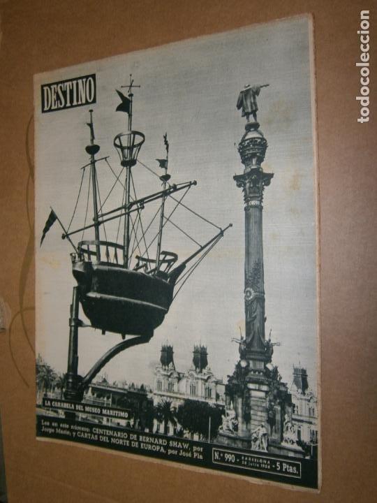 DESTINO Nº 990 AÑO 1956 LA CARABELA DEL MUSEO MARITIMO (Coleccionismo - Revistas y Periódicos Modernos (a partir de 1.940) - Revista Destino)