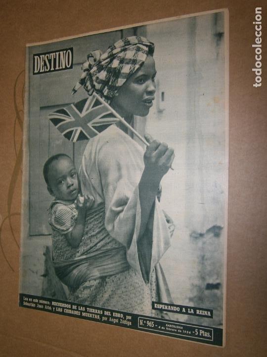 DESTINO Nº 965 AÑO 1956 ESPERANDO A LA REINA (Coleccionismo - Revistas y Periódicos Modernos (a partir de 1.940) - Revista Destino)