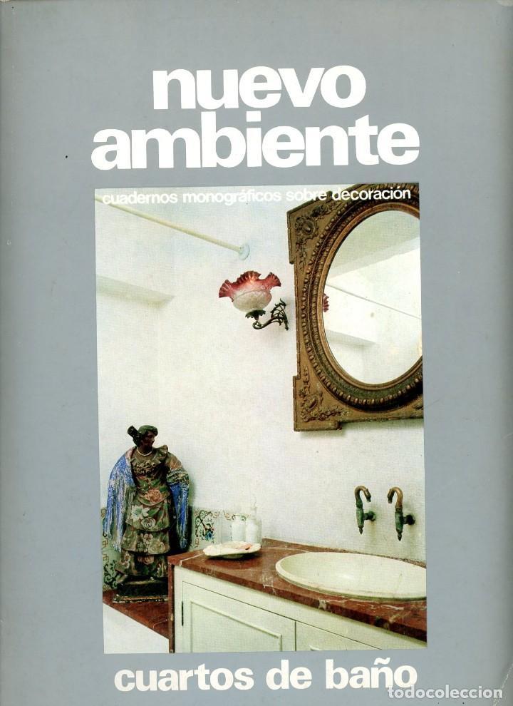 NUEVO AMBIENTE, CUADERNOS MONOGRÁFICOS DE DECORACIÓN. Nº 21 CUARTOS DE BAÑO. 1973 (Coleccionismo - Revistas y Periódicos Modernos (a partir de 1.940) - Revista Destino)