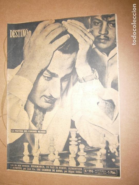 DESTINO Nº 944 AÑO 1956 LA PARTIDA DEL CORONEL NASSER (Coleccionismo - Revistas y Periódicos Modernos (a partir de 1.940) - Revista Destino)