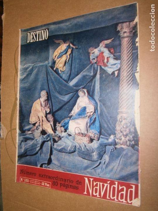 DESTINO Nº 1011 AÑO 1956 NUMERO EXTRAORDINARIO 80 PAGINAS NAVIDAD (Coleccionismo - Revistas y Periódicos Modernos (a partir de 1.940) - Revista Destino)