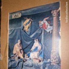 Coleccionismo de Revista Destino: DESTINO Nº 1011 AÑO 1956 NUMERO EXTRAORDINARIO 80 PAGINAS NAVIDAD. Lote 195413940