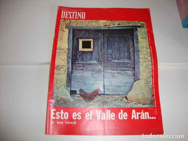 REVISTA DESTINO ESTO ES EL VALLE DE ARAN POR JOSEP VALLVERDU (Coleccionismo - Revistas y Periódicos Modernos (a partir de 1.940) - Revista Destino)