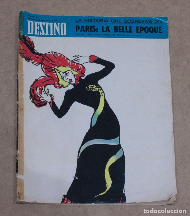 REVISTA DESTINO Nº 1647. LA HISTORIA QUE SOBREVIVE (X). PARIS: LA BELLE EPOQUE. 26 ABRIL 1969. (Coleccionismo - Revistas y Periódicos Modernos (a partir de 1.940) - Revista Destino)