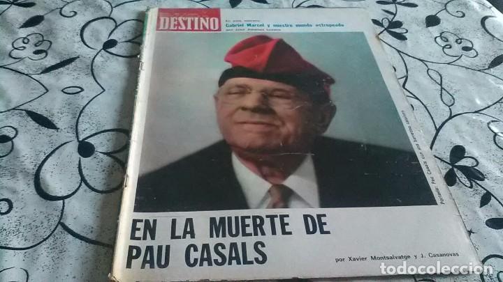 DESTINO, PAU CASALS MUERTE (Coleccionismo - Revistas y Periódicos Modernos (a partir de 1.940) - Revista Destino)