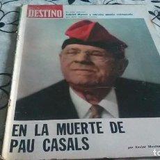 Collectionnisme de Magazine Destino: DESTINO, PAU CASALS MUERTE. Lote 199233885
