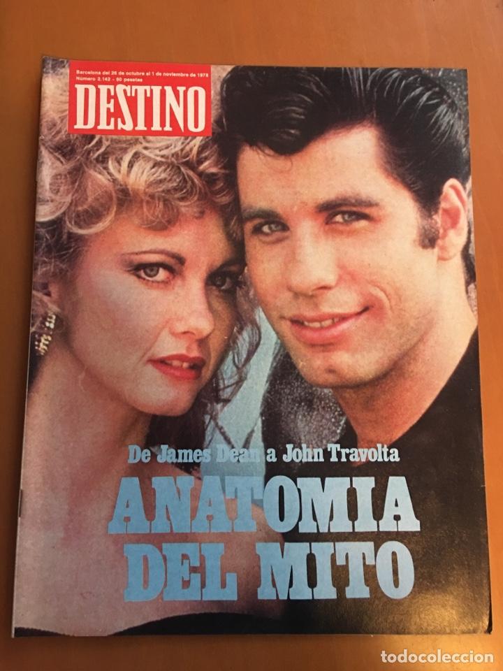 REVISTA DESTINO 2142, 1978 , ANATOMÍA DEL MITO JAMES DEAN A TRAVOLTA (LLOVERÁS, JUAN PABLO II...) (Coleccionismo - Revistas y Periódicos Modernos (a partir de 1.940) - Revista Destino)