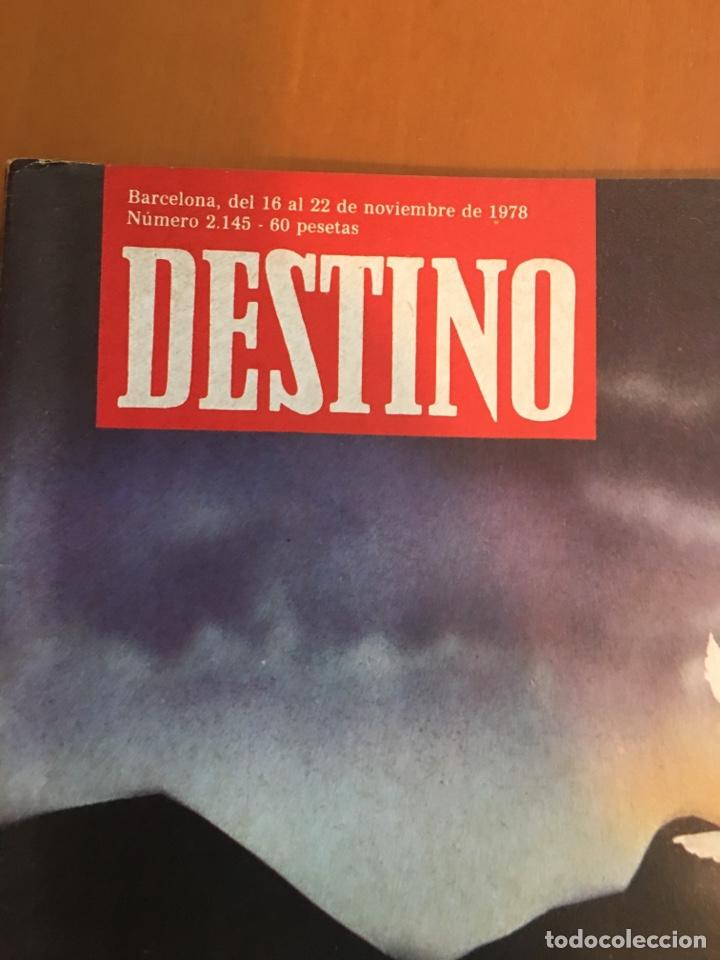 Coleccionismo de Revista Destino: REVISTA DESTINO 2145 ,1978,ESTATUT SAU,PUJOL, BERGUEDA,MACIA,CONPANYS,. - Foto 6 - 200092981