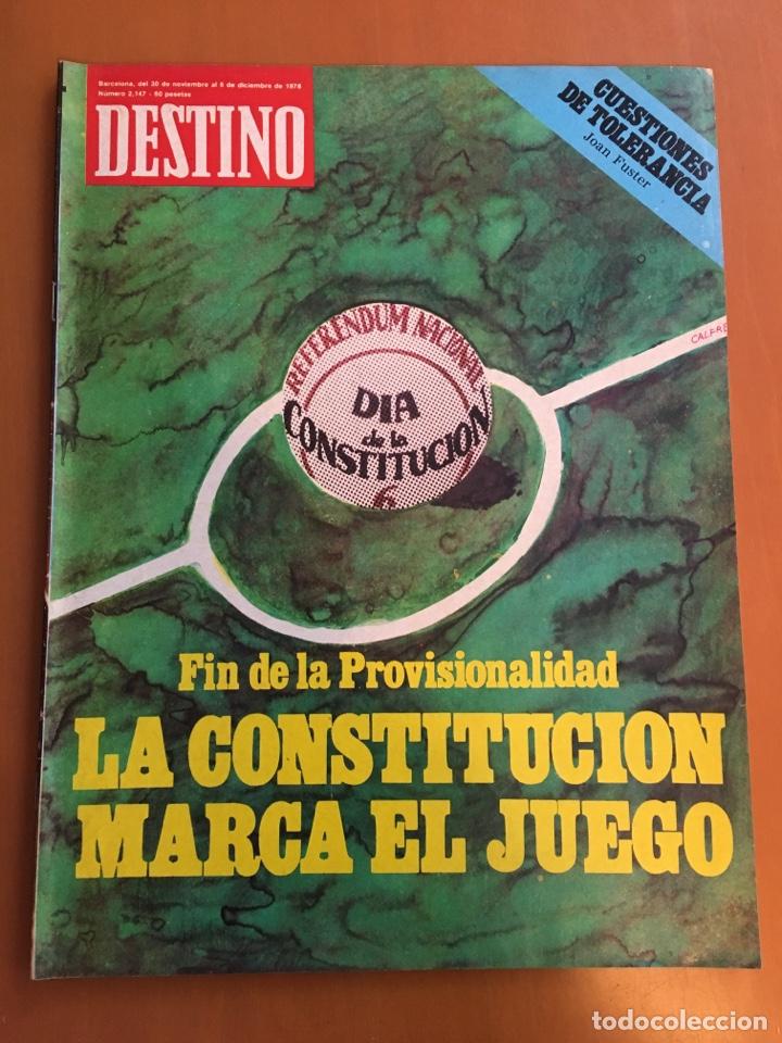 REVISTA DESTINO 2147, 1978, CONSTITUCIÓN MARCA EL JUEGO, LA SELVA,, (Coleccionismo - Revistas y Periódicos Modernos (a partir de 1.940) - Revista Destino)