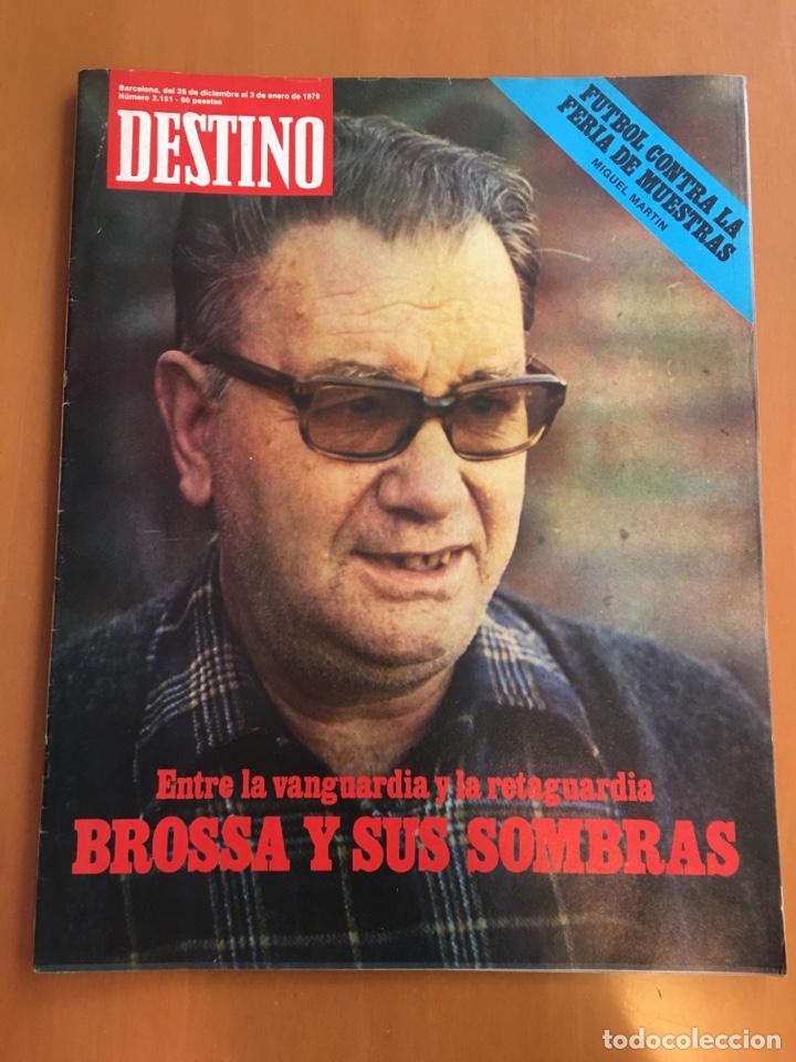 REVISTA DESTINO 2151, 1979,BROSSA , FUTBOL,MUNDIAL 82,TARRADELLAS, PESSEBRES VIVIENTES,... (Coleccionismo - Revistas y Periódicos Modernos (a partir de 1.940) - Revista Destino)
