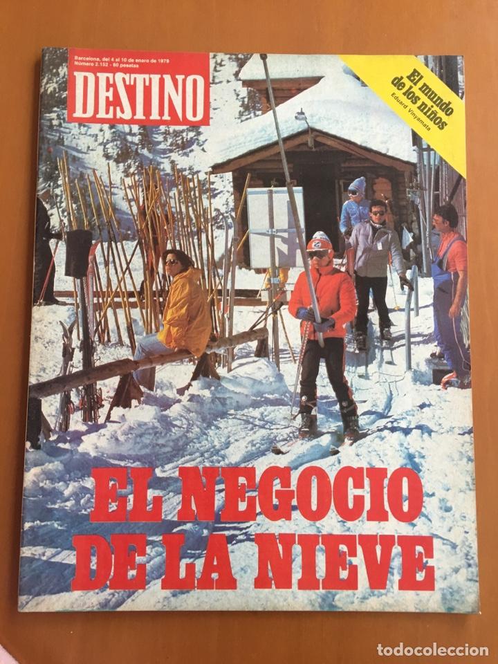 REVISTA DESTINO 2152, 1979,NEGOCIO NIEVE ESQUÍ, COMPANYS, TOLSTOI,H.MOORE ,... (Coleccionismo - Revistas y Periódicos Modernos (a partir de 1.940) - Revista Destino)