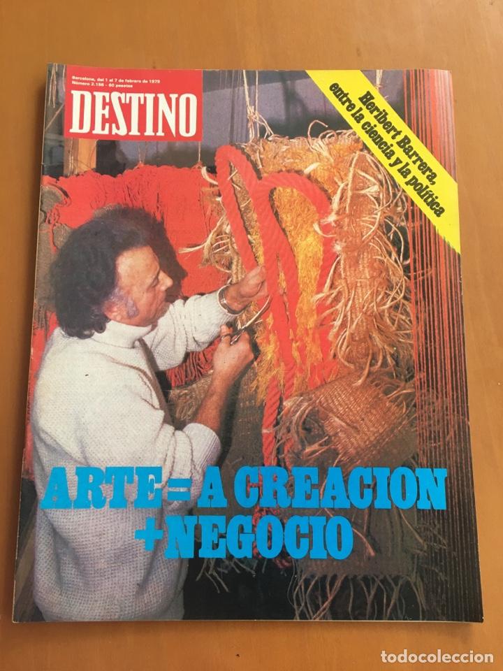 REVISTA DESTINO 2156, 1979, EL ARTE, HERIBERT BARRERA,.... (Coleccionismo - Revistas y Periódicos Modernos (a partir de 1.940) - Revista Destino)