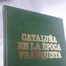 Coleccionismo de Revista Destino: RETAPADO REVISTA DESTINO, CATALUÑA EN LA ÉPOCA FRANQUISTA 1939-1975 , VER FOTOS. Lote 201335520