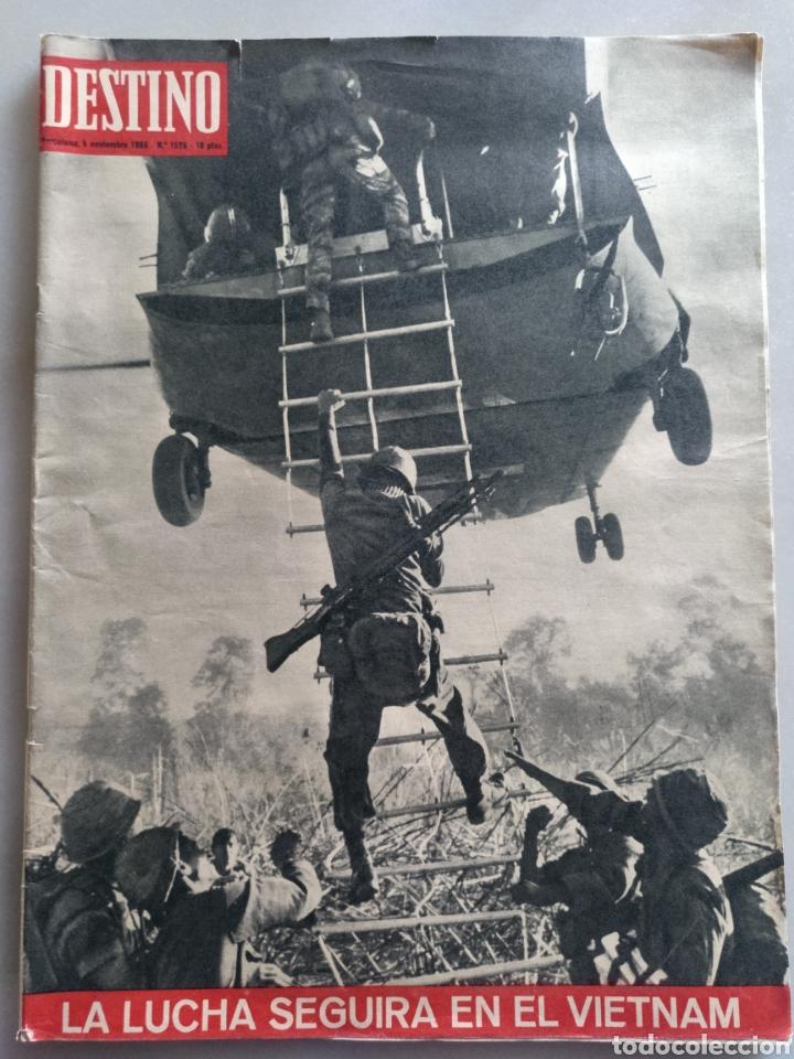 REVISTA DESTINO NUM 1526. 5 NOVIEMBRE 1966. VIETNAM (Coleccionismo - Revistas y Periódicos Modernos (a partir de 1.940) - Revista Destino)