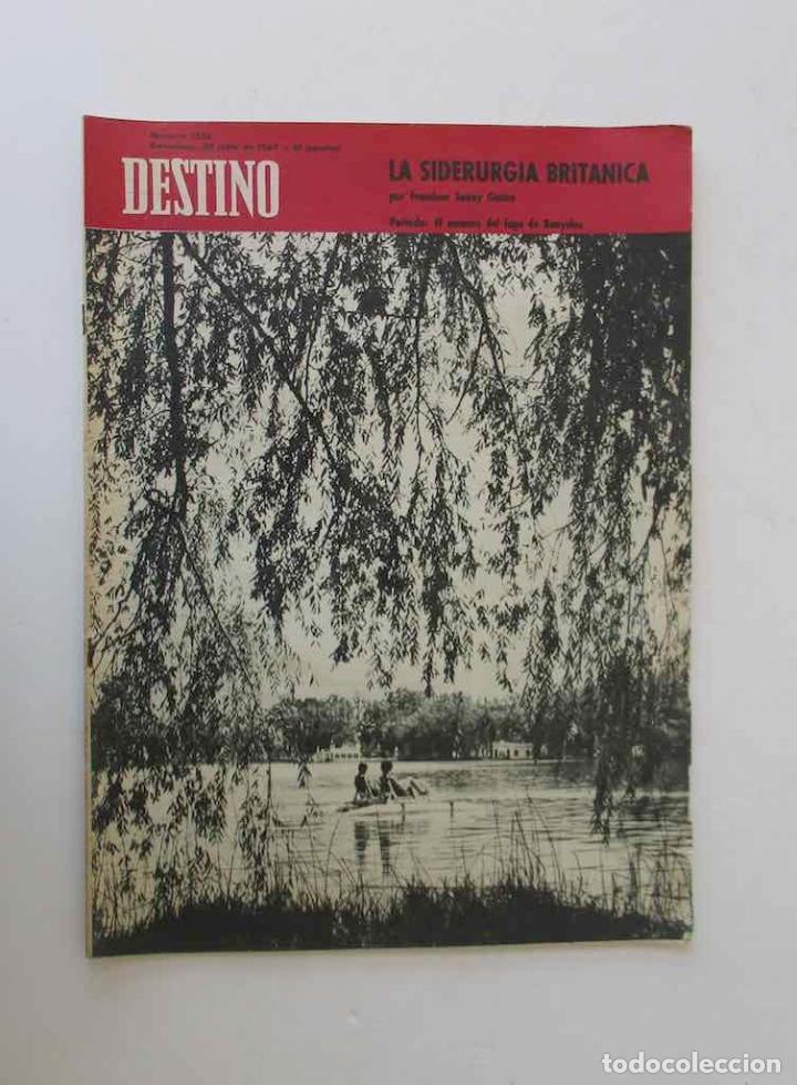 DESTINO -1963 -EL LAGO DE BANYOLES, LA SIDERURGIA BRITANICA, LOS PROBLEMAS DE LA COSTA BRAVA... (Coleccionismo - Revistas y Periódicos Modernos (a partir de 1.940) - Revista Destino)