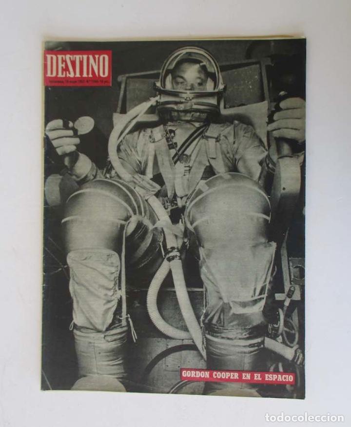 DESTINO -1963 - EL ASTRONAUTA GORDON COOPER, RAIMON, LA JUVENTUD ESPAÑOLA, VIAJE A GRECIA... (Coleccionismo - Revistas y Periódicos Modernos (a partir de 1.940) - Revista Destino)