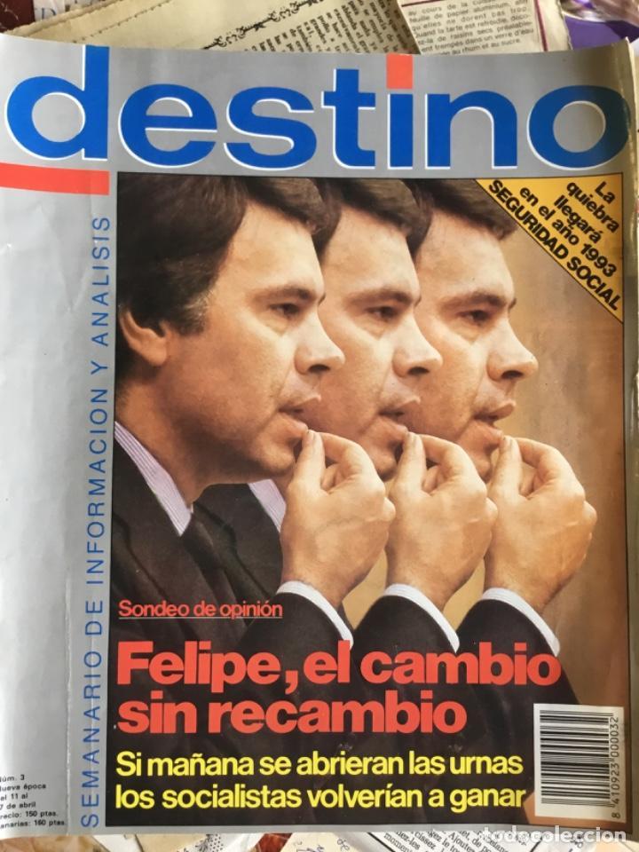 REVISTA DESTINO, 1985, NÚM. 3. FELIPE GONZÁLEZ. (Coleccionismo - Revistas y Periódicos Modernos (a partir de 1.940) - Revista Destino)