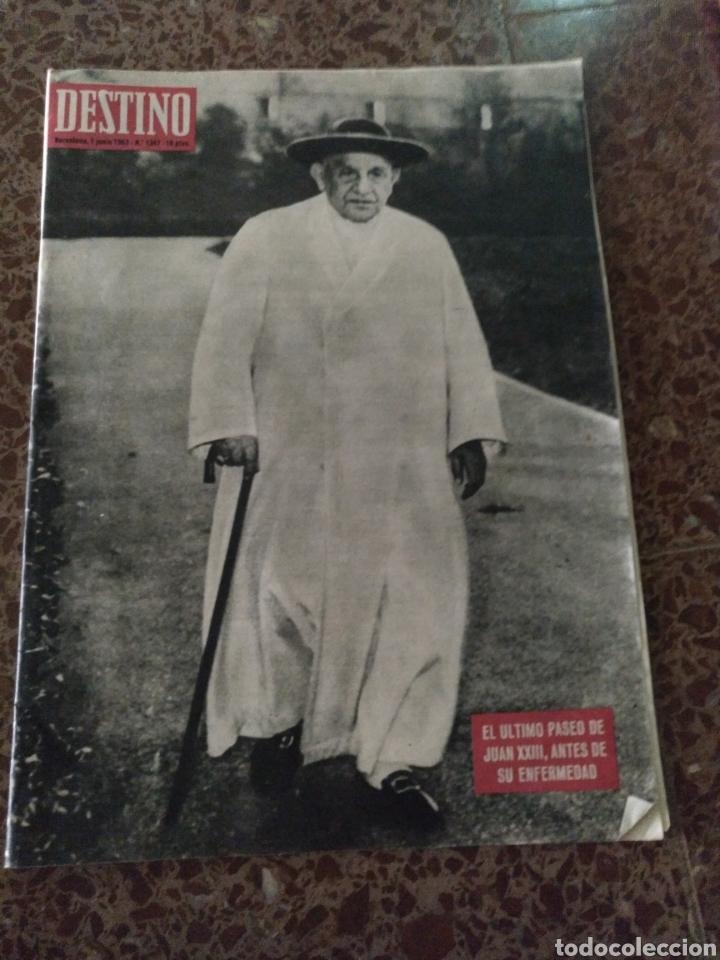 DESTINO NUM 1347 1 JUNIO 1963. JUAN XXIII (Coleccionismo - Revistas y Periódicos Modernos (a partir de 1.940) - Revista Destino)