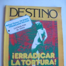 Coleccionismo de Revista Destino: DESTINO N.º 2060 (24/30 MARZO 1977). ERRADICAR LA TORTURA. MANUEL GALIANA. HUGH THOMAS.. Lote 217779928
