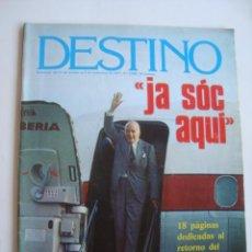 """Coleccionismo de Revista Destino: DESTINO N.º 2090 (27 OCTUBRE / 2 NOVIEMBRE 1977). JOSEP TARRADELLAS """"JA SÓC AQUÍ"""". Lote 217780391"""
