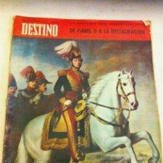Coleccionismo de Revista Destino: DESTINO - DE ISABEL II A LA RESTAURACIÓN - 1967. Lote 219734438
