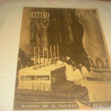 Coleccionismo de Revista Destino: DESTINO N. 653 . FEBRERO 1950 . AÑO SANTO.. Lote 226395636