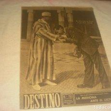 Coleccionismo de Revista Destino: DESTINO N. 711 . BARCELONA , MARZO 1951. EL SULTAN, EL BAJA Y LA LIGA ARABE.. Lote 226470869