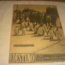 Coleccionismo de Revista Destino: DESTINO N. 723. BARCELONA, JUNIO 1951. DE PASEO POR LA CIUDAD.. Lote 226471870