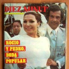 Coleccionismo de Revista Diez Minutos: DIEZ MINUTOS Nº 1293 - 5/6/1976 - EN PORTADA PEDRO Y ROCÍO, BODA POPULAR. Lote 17522448