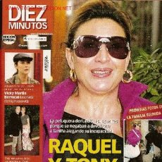 Coleccionismo de Revista Diez Minutos: REVISTA 'DIEZ MINUTOS'. 17 DE MARZO DE 2006. RAQUEL MOSQUERA EN PORTADA.. Lote 6154272