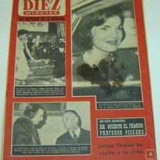 Coleccionismo de Revista Diez Minutos: REVISTA DIEZ MINUTOS- AÑO XII -Nº 554 -9 DE ABRIL DE 1962-JACQUELINE KENNEDY. Lote 25803112