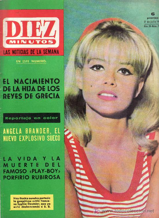 DIEZ MINUTOS JULIO 1965 Nº 725-SOPHIE DAUMIER ACTRIZ FRANCESA,PORFIRIO RUBIROSA FAMOSO PLAY-BOY (Coleccionismo - Revistas y Periódicos Modernos (a partir de 1.940) - Revista Diez Minutos)