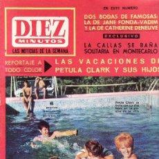 Coleccionismo de Revista Diez Minutos: DIEZ MINUTOS -AGOSTO1965 Nº 731-PETULA CLARK EN PORTADA.ROGER VADIM SE CASO CON JANE FONDA. Lote 26086792
