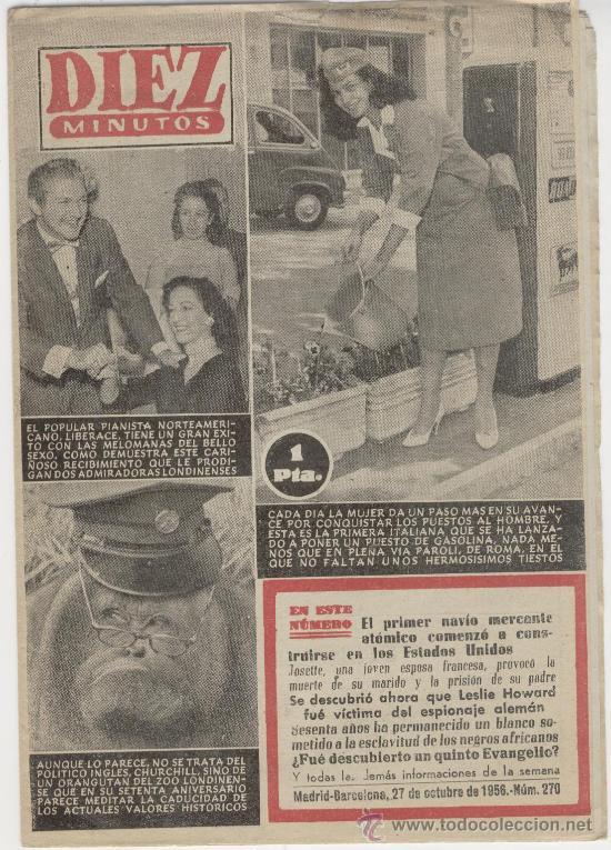 REVISTA - DIEZ MINUTOS - Nº 270 - 0CTUBRE 1956 - SORAYA EN CONTRAPORTADA (Coleccionismo - Revistas y Periódicos Modernos (a partir de 1.940) - Revista Diez Minutos)