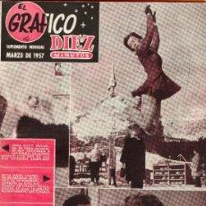 Coleccionismo de Revista Diez Minutos: DIEZ MINUTOS SUPLEMENTO MENSUAL MARZO DE 1957. Lote 26700302